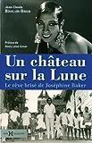 echange, troc Jean-Claude Bouillon-Baker - Un château sur la Lune