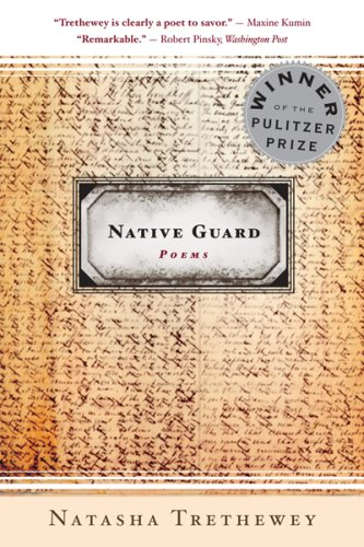 Native Guard: Poems, Natasha Trethewey
