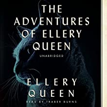 The Adventures of Ellery Queen: The Ellery Queen Mysteries, Book 1934 (       UNABRIDGED) by Ellery Queen Narrated by Traber Burns