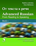 Advanced Russian: From Reading to Speaking, Book 1 & Book 2