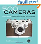 500 Cameras: 170 Years of Photographi...