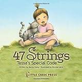 47 Strings: Tessa's Special Code