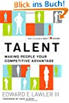 Talent: Making People Your Competitiv...