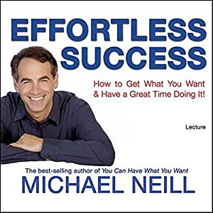 Effortless Success Speech
