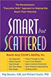 img - for Smart but Scattered (text only) 1st (First) edition by P. Dawson EdD, R. Guare Phd book / textbook / text book