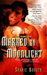 Marked by Moonlight (Moon Chasers, Bo...