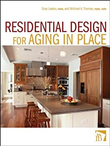 Residential Design for Aging In Place by Wiley