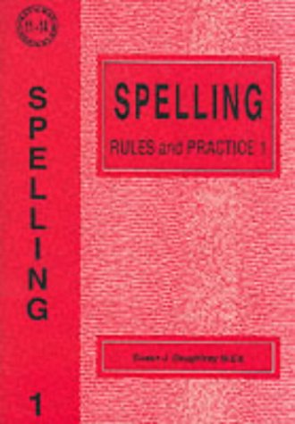 Spelling Rules and Practice: No. 1