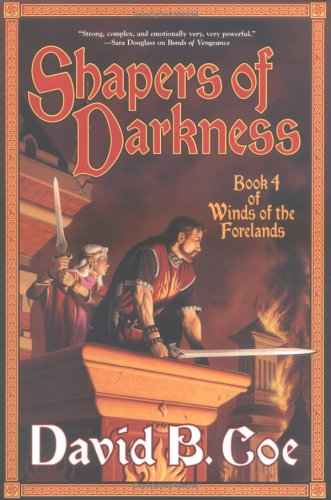 Image for Shapers of Darkness: Book Four of Winds of the Forelands