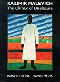 Kazimir Malevich: The Climax of Disclosure (0948462817) by Crone, Rainer