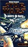 Star Wars, tome 10 : La Guerre du Bacta (Les X-Wings 4)