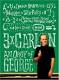 cover of Three Times Carlin: An Orgy of George
