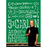 Three Times Carlin: An Orgy of Georgepar George Carlin