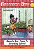 Sweetie Awo Goes To Boarding School (Sunbeamy Kids)