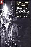 echange, troc Jacques Yonnet - Rue des maléfices : Chronique secrète d'une ville