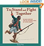 To Stand and Fight Together: Richard...