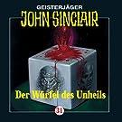 John Sinclair 31: Der W�rfel des Unheils