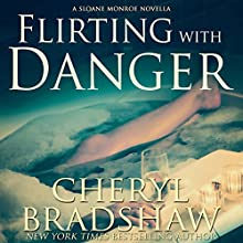 Flirting with Danger Audiobook by Cheryl Bradshaw Narrated by Erin deWard