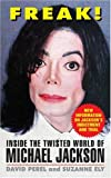 img - for FREAK!: Inside the Twisted World of Michael Jackson book / textbook / text book