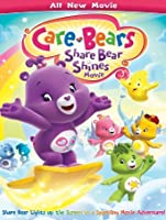 Care Bears: Share Bear Shines Movie [HD]