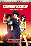 Cowboy Bebop: The Movie [DVD] [2003] [Region 1] [US Import] [NTSC]