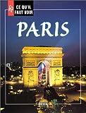 echange, troc Noël Graveline - Ce qu'il faut voir à Paris