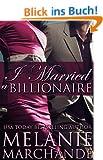 I Married a Billionaire (Contemporary Romance) (English Edition)
