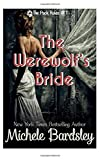 The Werewolf's Bride: Wolf Shifter Paranormal Romance (The Pack Rules) (Volume 1)