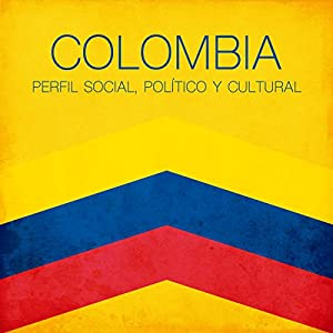 Colombia [Spanish Edition] Audiobook