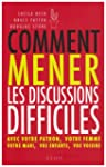 Comment mener les discussions diffici...