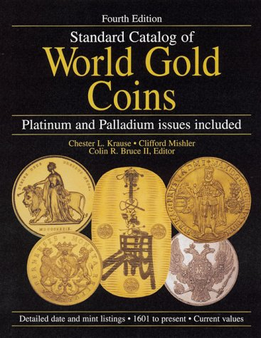 Standard Catalog of World Gold Coins, Chester L. Krause, Clifford Mishler
