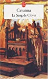 img - for Le Sang de Clovis (Ldp Litterature) (French Edition) book / textbook / text book