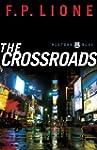 The Crossroads: A Novel