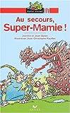 """Afficher """"Au secours, Super-Mamie !"""""""