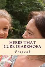 Herbs That Cure Diarrhoea