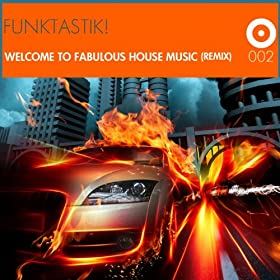 Welcome to fabulous house music remix for Remix house music