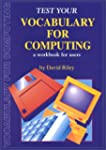 Test Your Vocabulary for Computing (C...