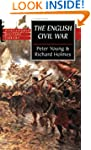 The English Civil War: A Military His...