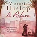 The Return (       UNABRIDGED) by Victoria Hislop Narrated by Jane Wymark
