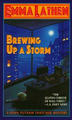Brewing Up a Storm : A John Thatcher Mystery, EMMA LATHEN