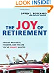 The Joy of Retirement: Finding Happin...