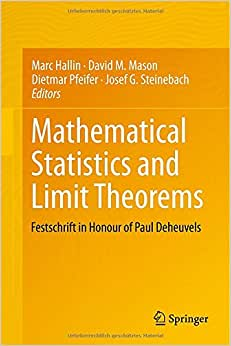 Mathematical Statistics And Limit Theorems: Festschrift In Honour Of Paul Deheuvels