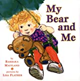 img - for My Bear and Me book / textbook / text book