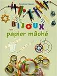 Bijoux en papier m�ch�