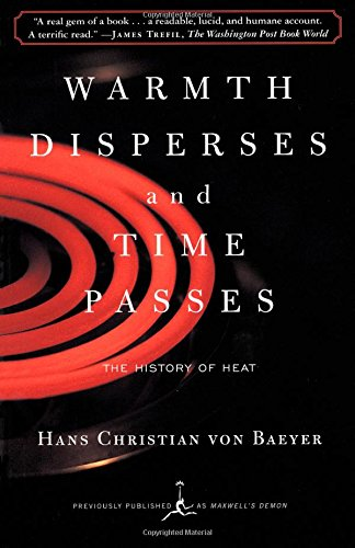 Warmth Disperses and Time Passes: The History of Heat...