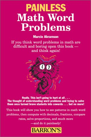 Painless Math Word Problems (Painless Series), Abramson B.S. Ed.M., Marcie