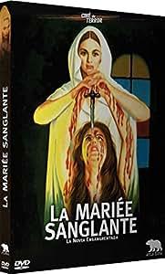 La Mariée sanglante [Version intégrale remastérisée]