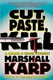 Cut, Paste, Kill (Lomax and Biggs, Book 4)