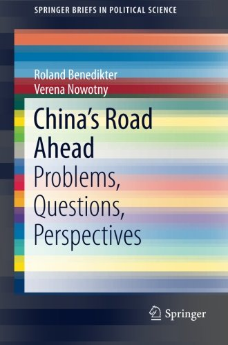 China's Road Ahead: Problems, Questions, Perspectives (SpringerBriefs in Political Science)