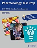 Pharmacology Test Prep: 1500 USMLE-Style Questions & Answers